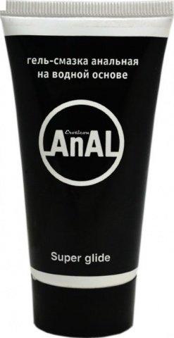 Гель-смазка анальная anal super glide, 50 мл