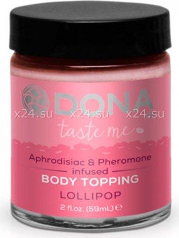 Съедобная карамель для тела и оральных ласк dona body topping lollipop